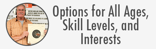 Options for all ages, skill levels, and interests